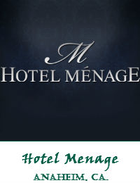 Hotel Menage In Anaheim California