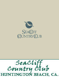 SeaCliff Country Club In Huntington Beach California