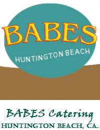 BABES Catering In Huntington Beach California