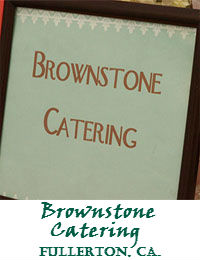 Brownstone Catering In Fullerton California