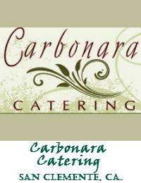 Carbonara Catering In San Clemente California