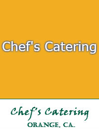 Chefs Catering In Orange California