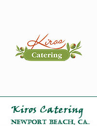 Kiros Catering In Newport Beach California