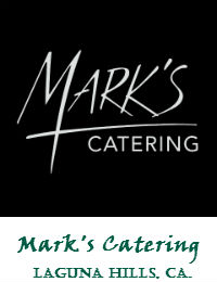 Marks Catering In Laguna Hills California