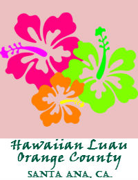 Orange County Hawaiian Luau Catering