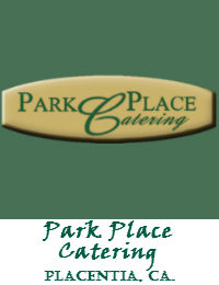 Park Place Catering In Orange County California