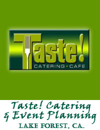 Taste Catering And Event Planning In Lake Forest California