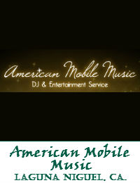 American Mobile Music Orange County Wedding DJ In Laguna Niguel California
