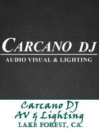 Carcano DJ Orange County Wedding DJ In Lake Forest California