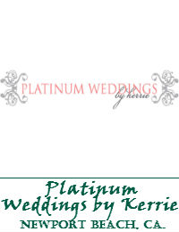 Platinum Weddings By Kerrie Located In Newport Beach California
