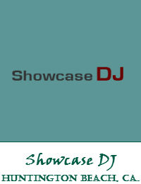 Showcase DJ Orange County Wedding DJ In Huntington Beach California
