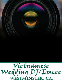 Vietnamese Wedding DJ Orange County Wedding DJ In Westminster California