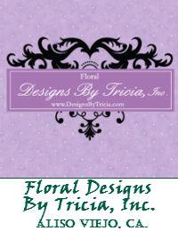 Floral Designs By Tricia In Aliso Viejo California