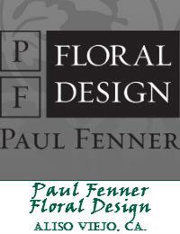 Paul Fenner Floral Design In Aliso Viejo California