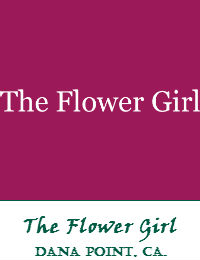 The Flower Girl Dana Point Florist In Orange County California
