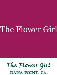 The Flower Girl Dana Point Florist In Orange County California