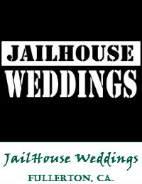 JailHouse Weddings Wedding Officiant Orange County In Fullerton California