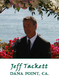 Jeff Tackett Orange County Wedding Officiant In Dana Point California