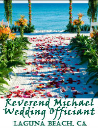 Reverend Michael Wedding Officiant In Laguna Beach California