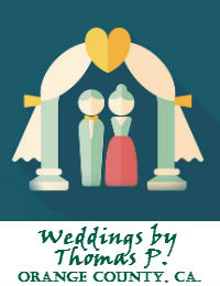 Weddings by Thomas P Wedding Officiant Orange County California