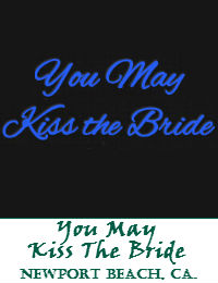 You May Kiss The Bride Wedding Officiant Orange County In Newport Beach California