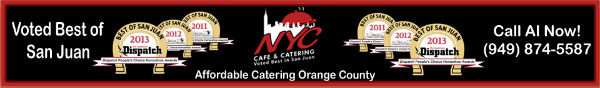NYC Cafe And Wedding Catering In San Juan Capistrano