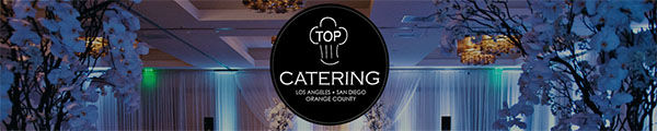 Top Catering Wedding Catering In Orange County California